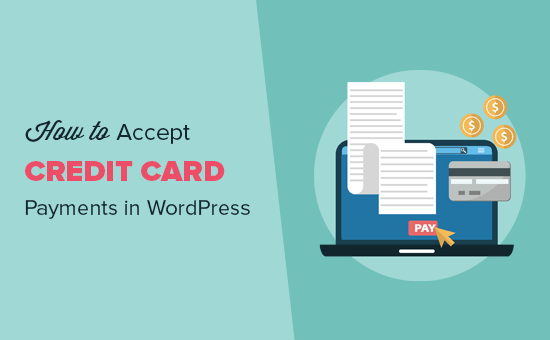 Accepting credit card payments on your WordPress site