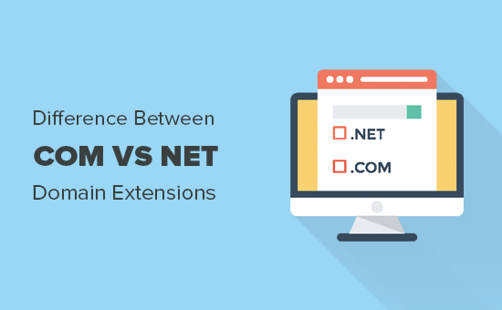 The difference between .com and .net domains