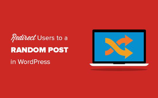 Redirecting visitors to random blog posts in WordPress