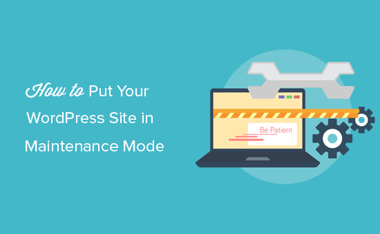 Several reasons to activate maintenance mode on your website
