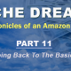 Niche Dreams – Part 11: Going Back To The Basics